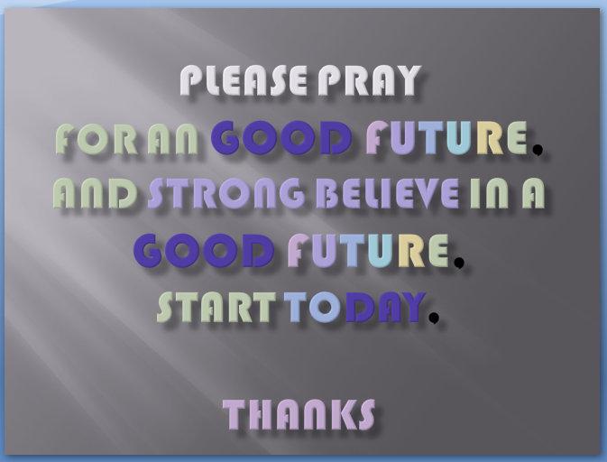 Please Pray, thanks